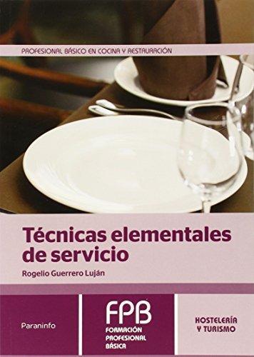 Técnicas elementales de servicio por Rogelio Guerrero Luján
