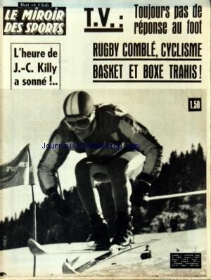 MIROIR DES SPORTS (LE) [No 1060] du 01/02/1965 - TELE / TOUJOURS PAS DE REPONSE AU FOOT - RUGBY COMBLE - CYCLISME - BASKET ET BOXE TRAHIS - L'HEURE DE KILLY A SONNE par Collectif