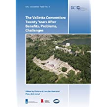 The Valletta Convention: Twenty Years After Benefits, Problems, Challenges (Eac Occasional Paper)