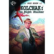Big Book of Kolchak the Night Stalker by Stuart M. Kaminsky (2012-04-03)