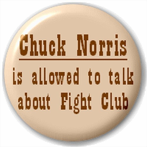Small 25mm Lapel Pin Button Badge Novelty Chuck Norris Joke Fight Club