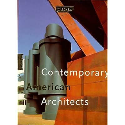 CONTEMPORARY AMERICAN ARCHITECTS. Volume 1, édition trilingue english deutsch français