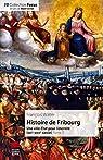 Histoire de Fribourg, tome 2 : Une ville-État pour l'éternité