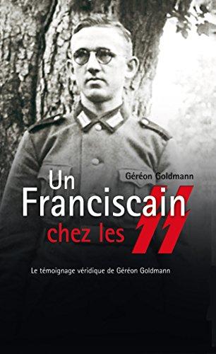 Un franciscain chez les SS par Géréon Goldman