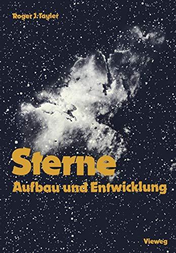 Sterne: Aufbau und Entwicklung (Spektrum der Astronomie)
