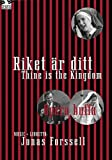 Riket ar Ditt / Thine is the Kingdom
