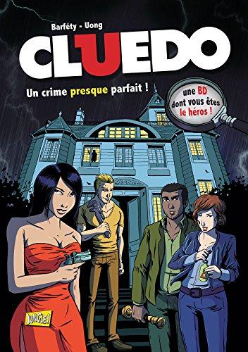 Cluedo, Tome 1 : Un crime presque parfait