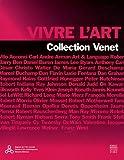 Vivre l'art - Collection Venet