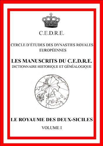 Le royaume des Deux-Siciles (Les manuscrits du CEDRE)