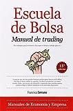 By Francisca Serrano Escuela de bolsa Manual de trading / Stock Market School Trading Manual: Como ganar 2000 d??lares al (1st Frist Edition) [Paperback]