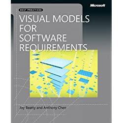 Visual Models for Software Requirements (Best Practices (Microsoft))