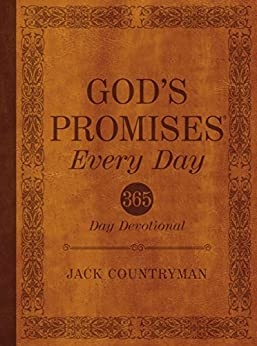 God's Promises Every Day: 365-Day Devotional (God's Promises®) (English Edition) di [Countryman, Jack]