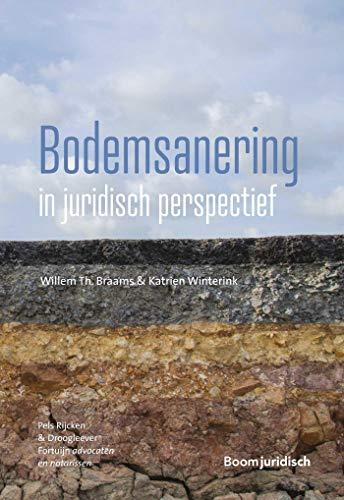 Bodemsanering in juridisch perspectief (Dutch Edition)