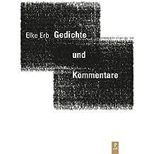 Gedichte und Kommentare (Reihe Neue Lyrik)