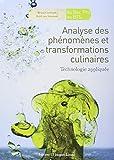 Analyse des phénomènes et transformations culinaires - Technologie appliquée
