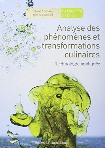 Analyse des phnomnes et transformations culinaires : Technologie applique