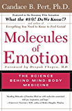 Molecules of Emotion: The Science Behind Mind-Body Medicine (English Edition)