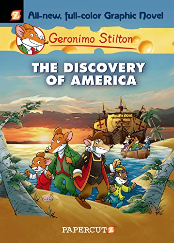 Geronimo Stilton Graphic Novels #1: The Discovery of America ...