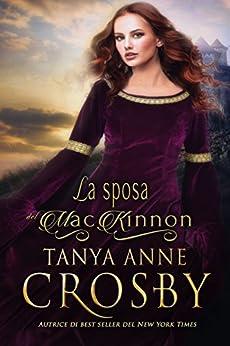 La sposa del MacKinnon (Le spose delle Highlands Vol. 1) di [Crosby, Tanya Anne]