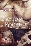 Dayton Rockets: Nate und Anna (Dayton Rockets Reihe 2) von Maya Clark