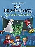Die Krumpflinge - Egon spukt in der Schule (Die Krumpflinge-Reihe, Band 9)