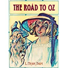 The Road to Oz: (non illustrated) (English Edition)
