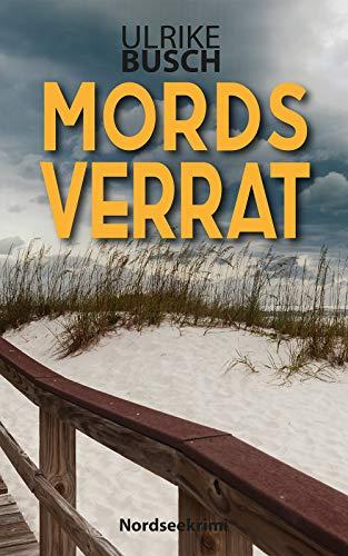 Buchseite und Rezensionen zu 'Mordsverrat: Nordseekrimi (Anders und Stern ermitteln 2)' von Ulrike Busch