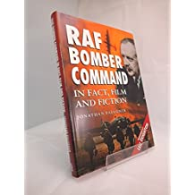 RAF Bomber Command in Fact, Film and Fiction