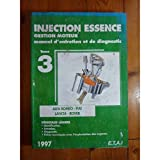 INJECTION ESSENCE. Tome 3, manuel d'entretien et de diagnostic, 1997