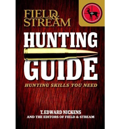 field-stream-hunting-guide-hunting-skills-you-need-field-stream-skills-guide-paperback-common