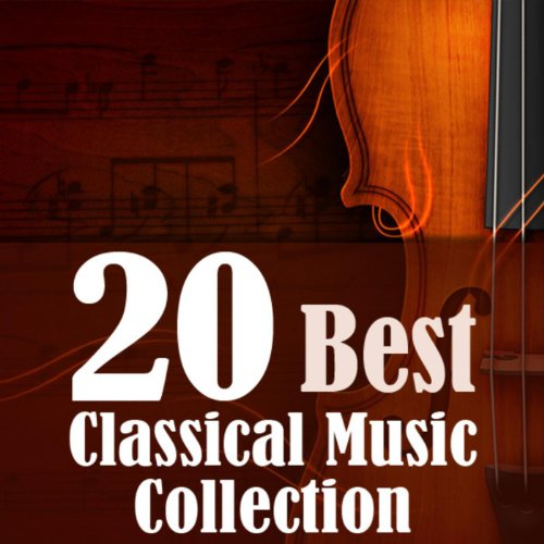 20 Best Classical Music Collection