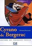 Cyrano de Bergerac - Niveau 2 - Lecture Mise en scène - Livre - Clé International - 21/10/2004