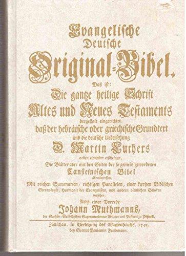 Evangelische Deutsche Original-Bibel 1741 (Züllichau). Band I