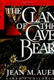 The Clan of the Cave Bear (Earth's Children (Hardcover))