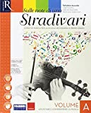Sulle note di uno stradivari. Per la Scuola media. Con e-book. Con 2 espansioni online. Con DVD Audio: Ascolti: A-B-C
