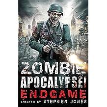 Zombie Apocalypse! Endgame by Stephen Jones (2014-11-20)