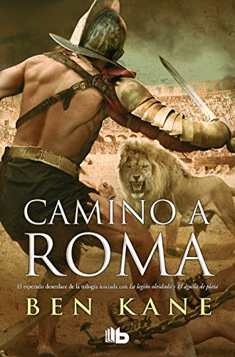 Camino a Roma / The Road to Rome (La Legión Olvidada)