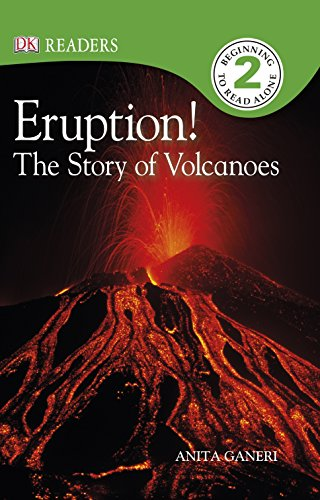 Eruption! : the story of volcanoes