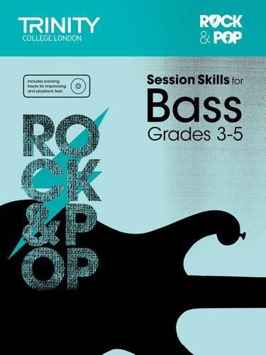 Session Skills for Bass Grades 3-5 por Trinity College London