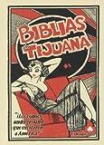 Las Biblias De Tijuana (El Nadir Gráfica)