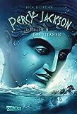 Rick Riordan: Percy Jackson 03 Der Fluch des Titanen