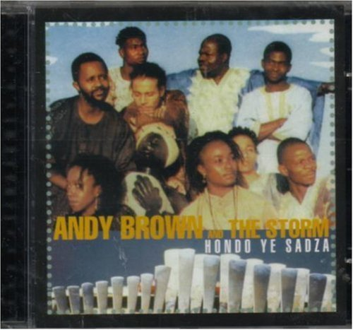 Hondo Ye Sadza by Andy Brown and the Storm