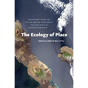 The Ecology of Place: Contributions of Place-Based Research to Ecological Understanding