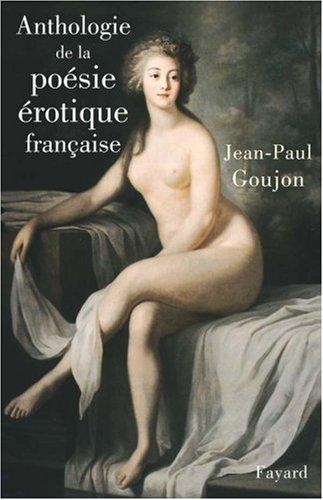 Anthologie de la posie rotique franaise
