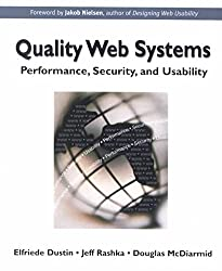 [(Quality Web Systems : Performance, Security and Usability)] [By (author) Elfriede Dustin ] published on (August, 2001)