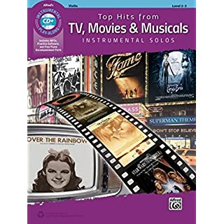Top Hits from TV, Movies & Musicals Instrumental Solos for Strings: Violin (Book & CD) (Top Hits Instrumental Solos)