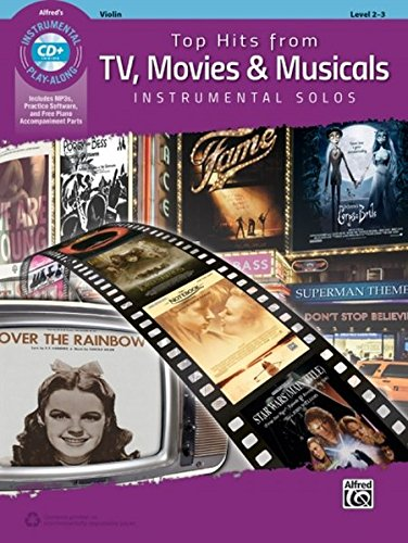 Alfred'S Instrumental Play-Along: Top Hits from TV, Movies & Musicals - Violin (Book/CD) +CD (Top Hits Instrumental Solos)
