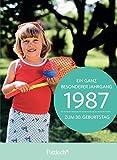 1987 - Ein ganz besonderer Jahrgang Zum 30. Geburtstag: Jahrgangs-Heftchen mit Kuvert
