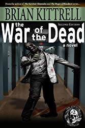 The War of the Dead: Andy's Story in the Times of the Living Dead (The Survivor Chronicles Second Edition) (English Edition)