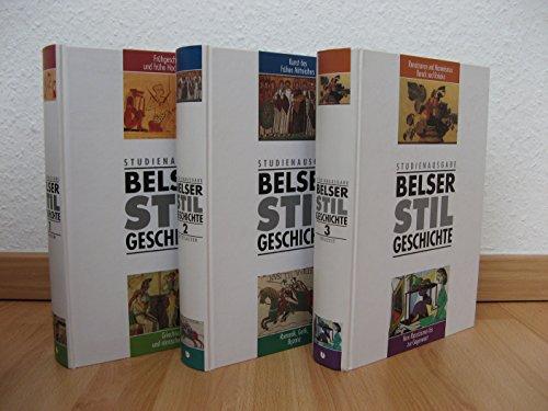 Belser Stilgeschichte. Studienausgabe in drei Bänden. Band 1: Altertum. Frühgeschichte und frühe...